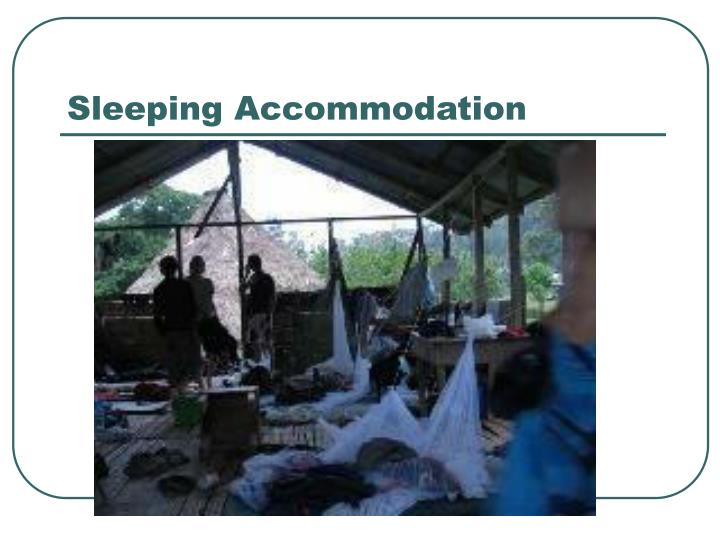 Sleeping Accommodation