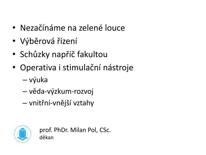 prof. PhDr. Milan