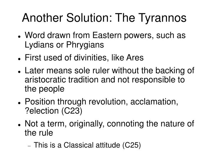 Another Solution: The Tyrannos