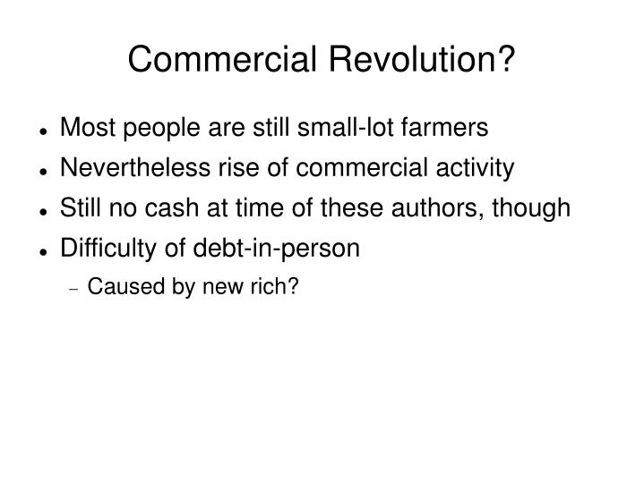 Commercial Revolution?
