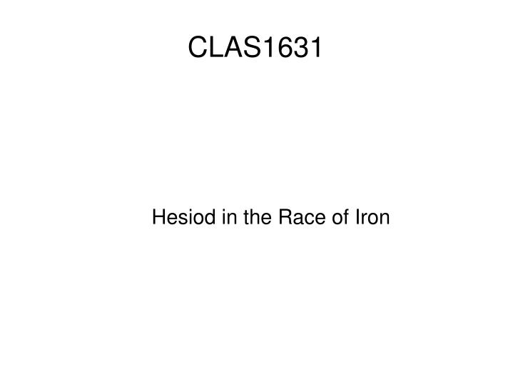 Hesiod in the race of iron