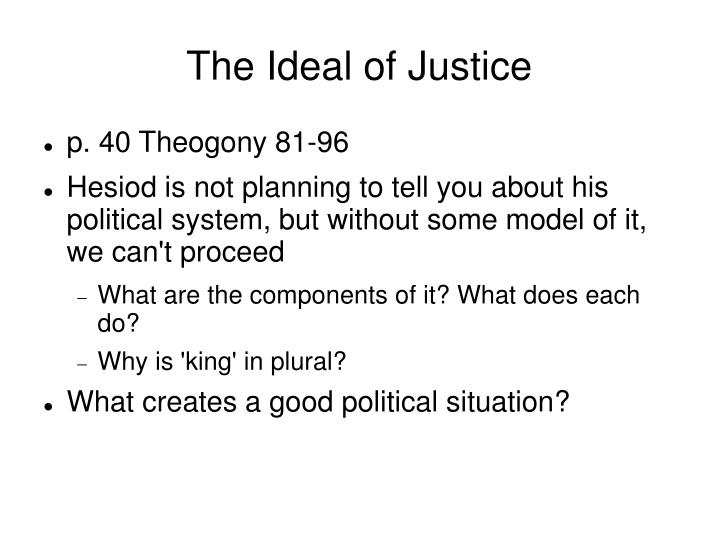 The Ideal of Justice
