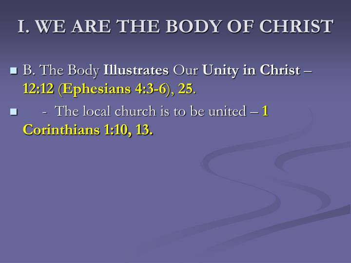 I. WE ARE THE BODY OF CHRIST