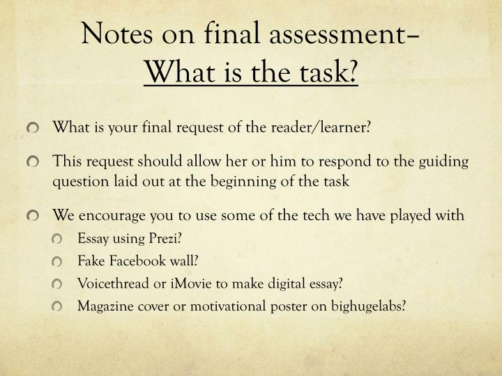 Notes on final assessment–
