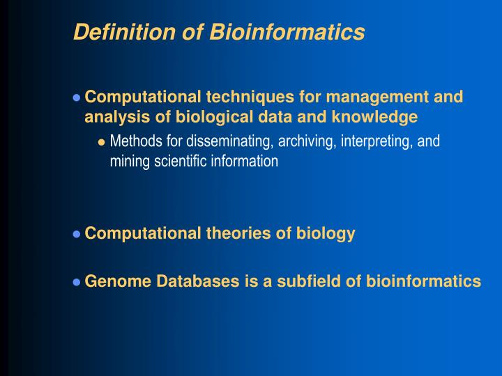 Definition of Bioinformatics
