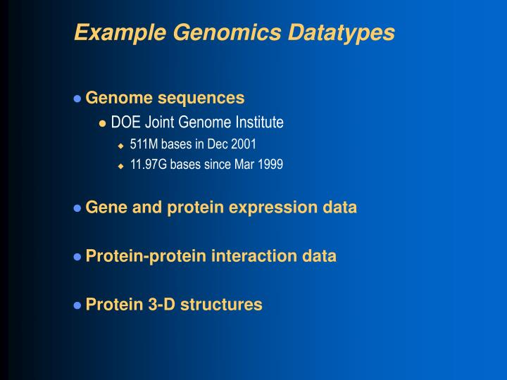 Example Genomics Datatypes