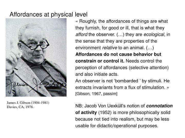 Affordances at physical level