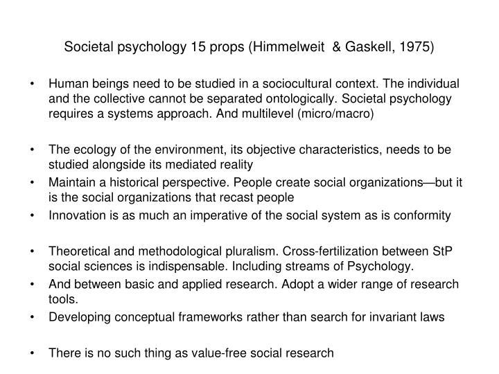 Societal psychology 15 props (Himmelweit  & Gaskell, 1975)