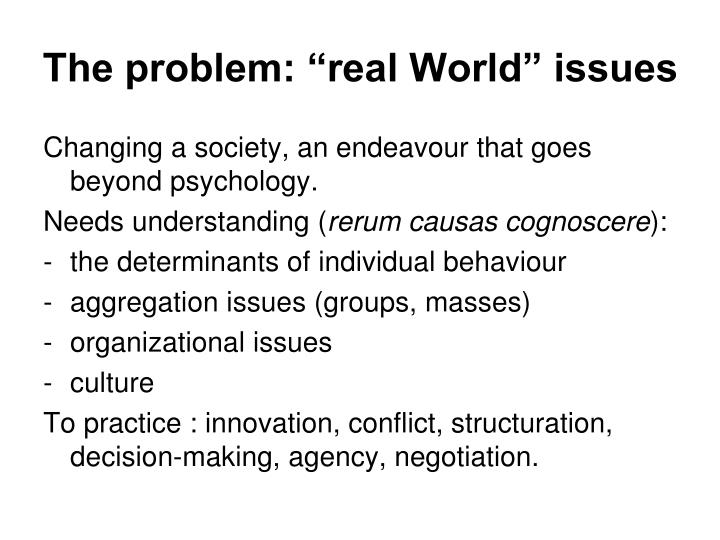 The problem real world issues
