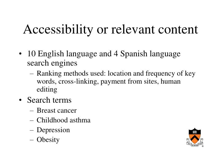 Accessibility or relevant content