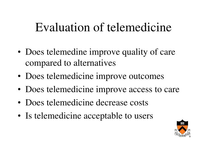 Evaluation of telemedicine