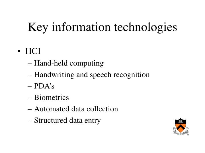 Key information technologies