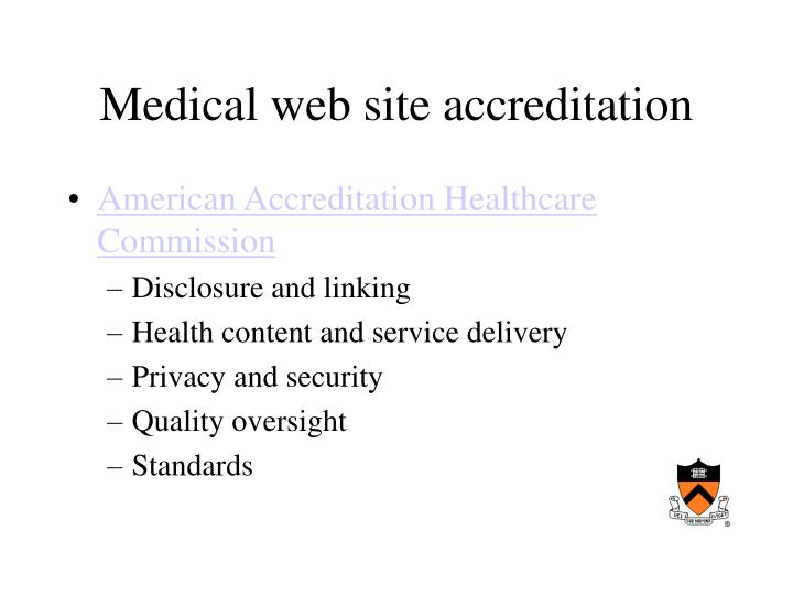 Medical web site accreditation