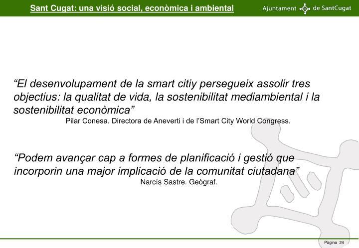Sant Cugat: una visió social, econòmica i ambiental