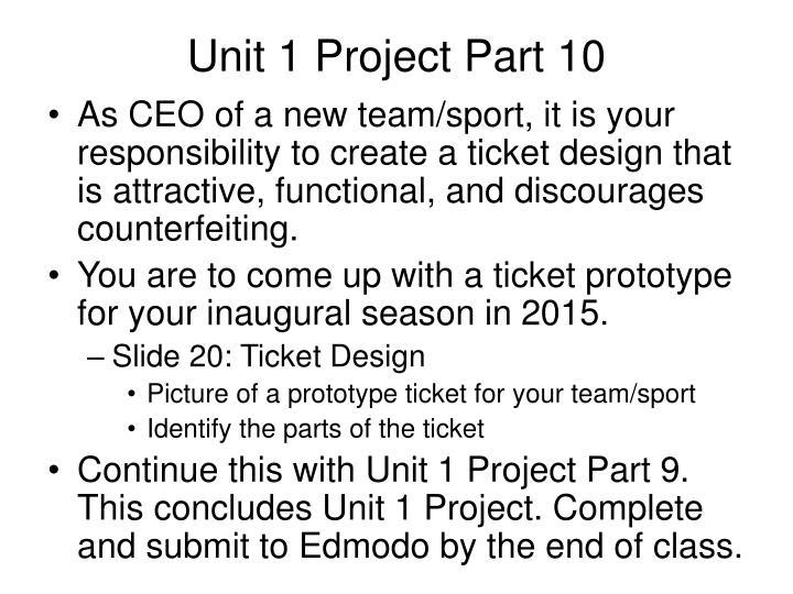 Unit 1 Project Part 10