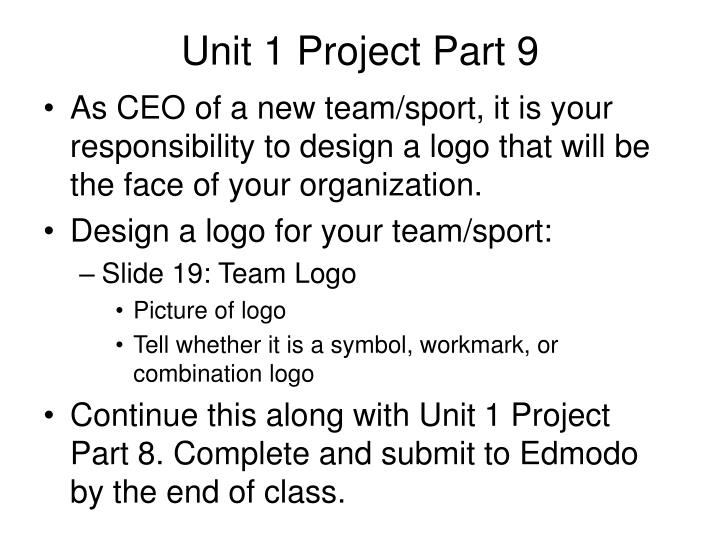 Unit 1 Project Part 9