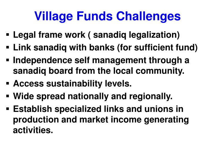 Village Funds Challenges