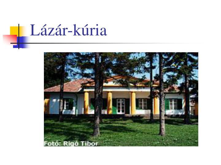 Lázár-kúria