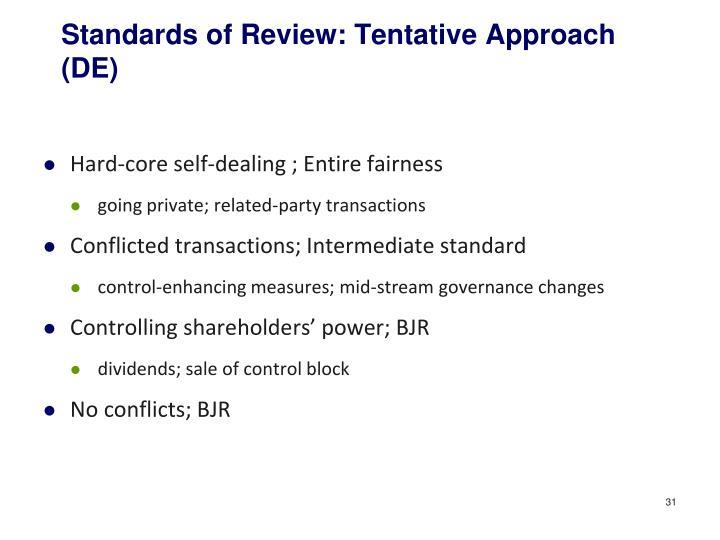 Standards of Review: Tentative Approach (DE)