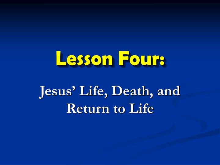 Lesson Four:
