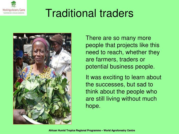 Traditional traders
