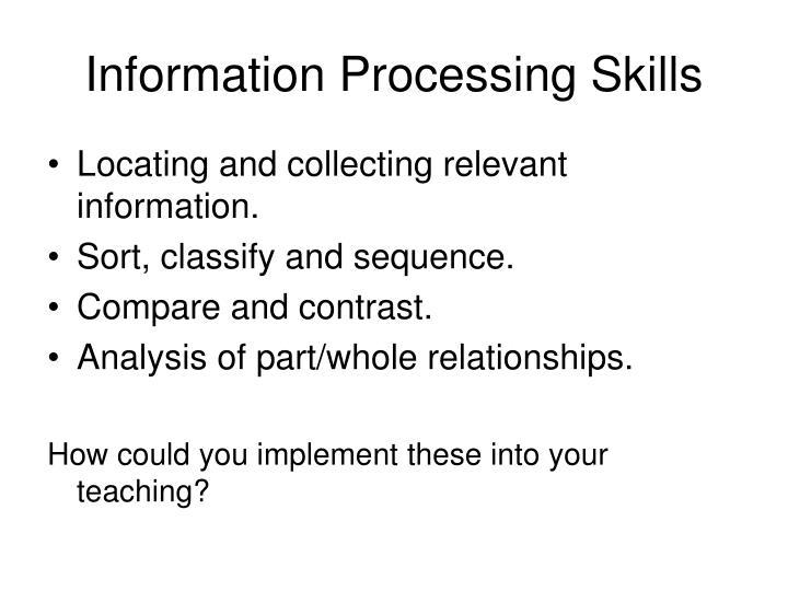 Information Processing Skills