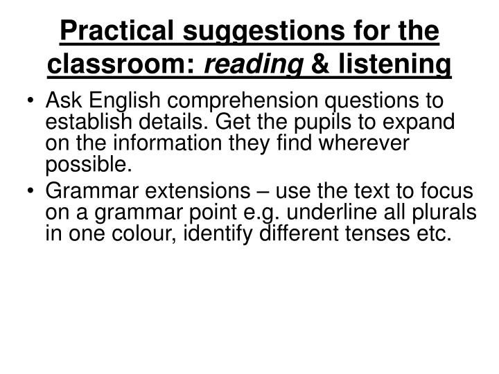 Practical suggestions for the classroom: