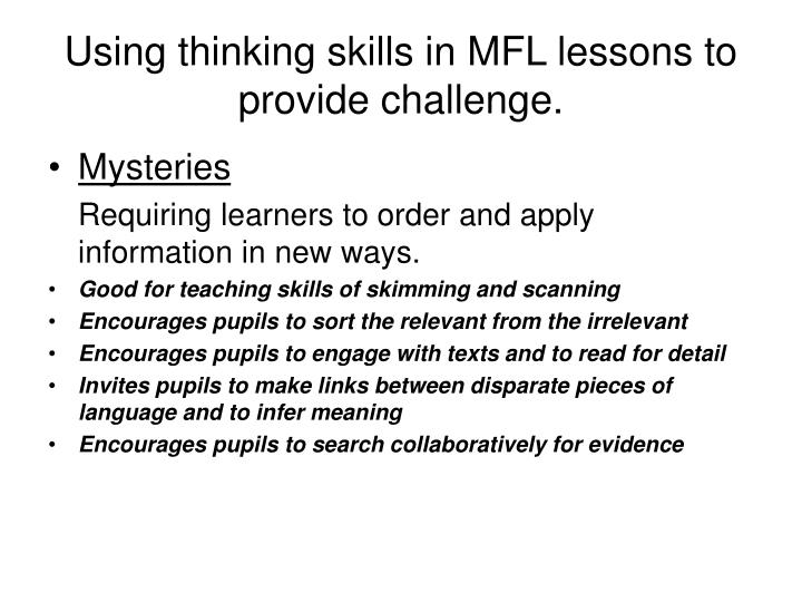 Using thinking skills in MFL lessons to provide challenge.