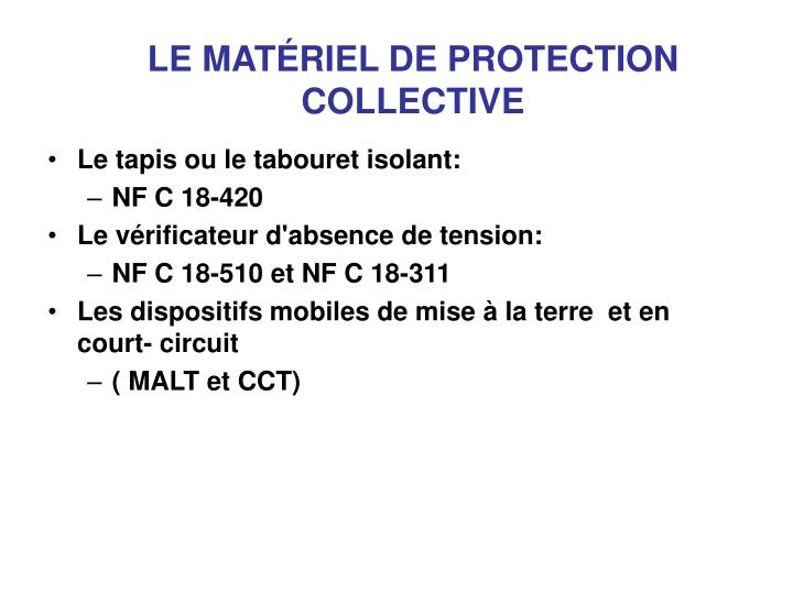 LE MATÉRIEL DE PROTECTION
