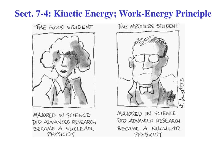 Sect 7 4 kinetic energy work energy principle