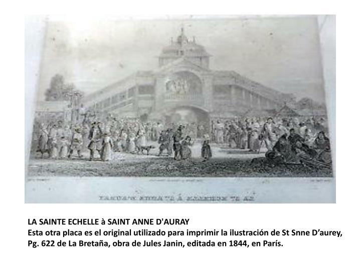 LA SAINTE ECHELLE à SAINT ANNE D'AURAY