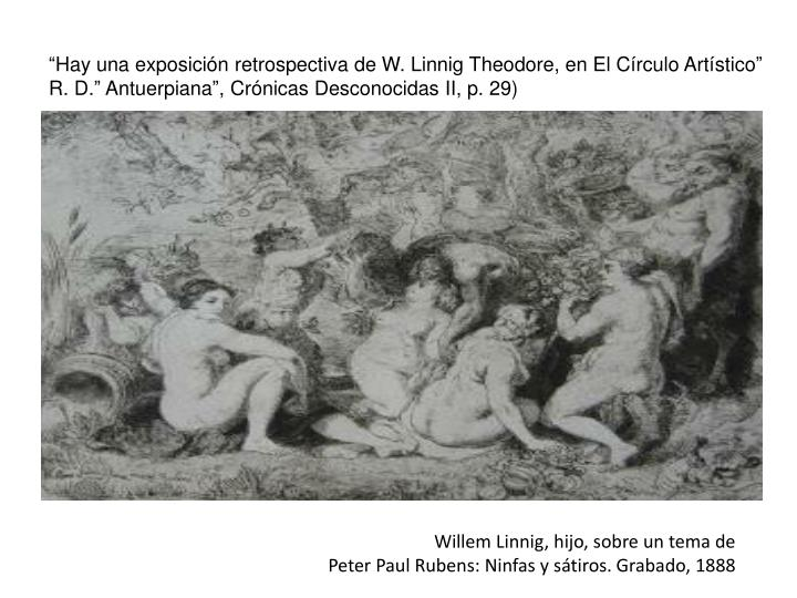 """""""Hay una exposición retrospectiva de W. Linnig Theodore, en El Círculo Artístico"""""""