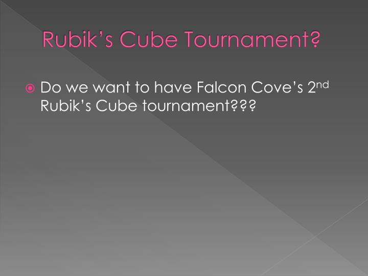 Rubik's Cube Tournament?