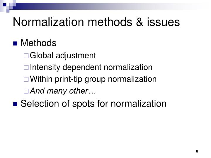 Normalization methods & issues