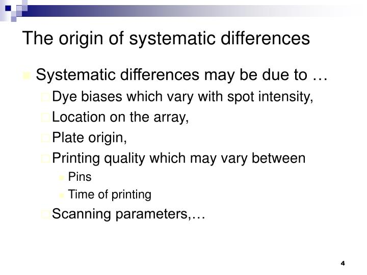 The origin of systematic differences