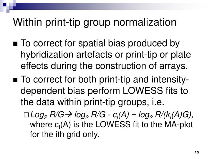 Within print-tip group normalization
