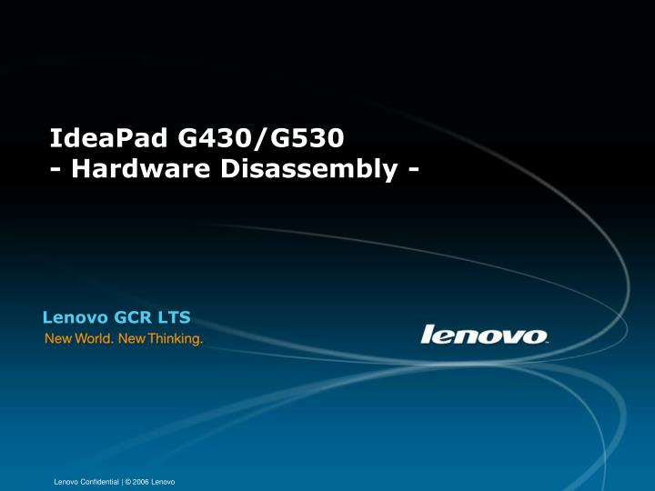 Ideapad g430 g530 hardware disassembly