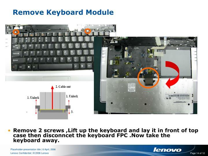 Remove Keyboard Module