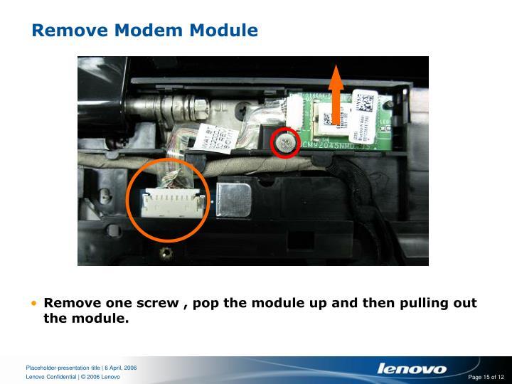 Remove Modem Module