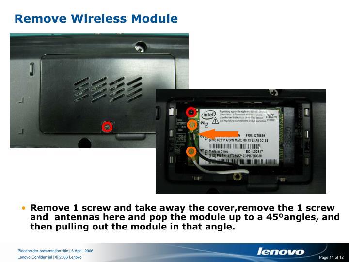 Remove Wireless Module