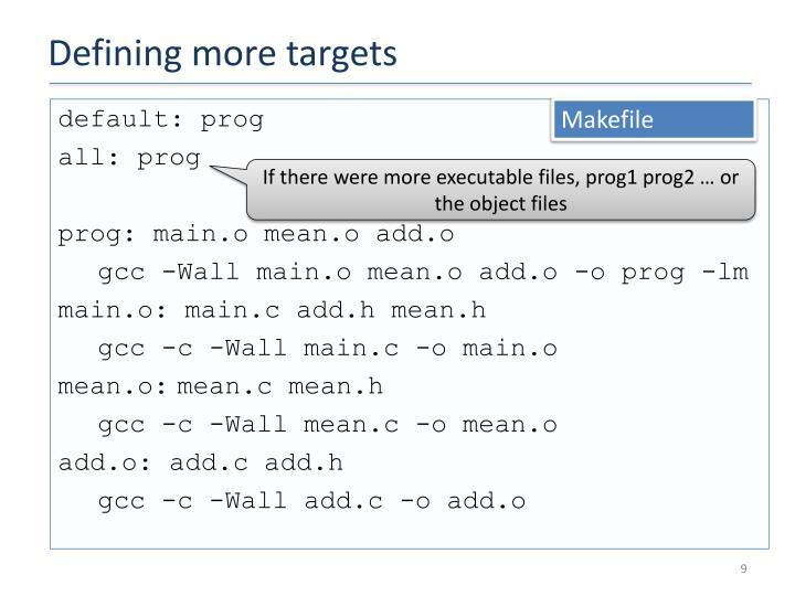 Defining more targets