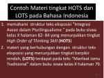 contoh materi tingkat hots dan lots pada bahasa indonesia