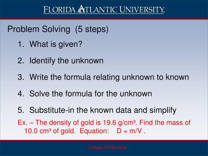 Problem Solving  (5 steps)