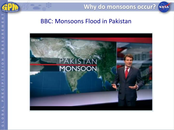 Why do monsoons occur?