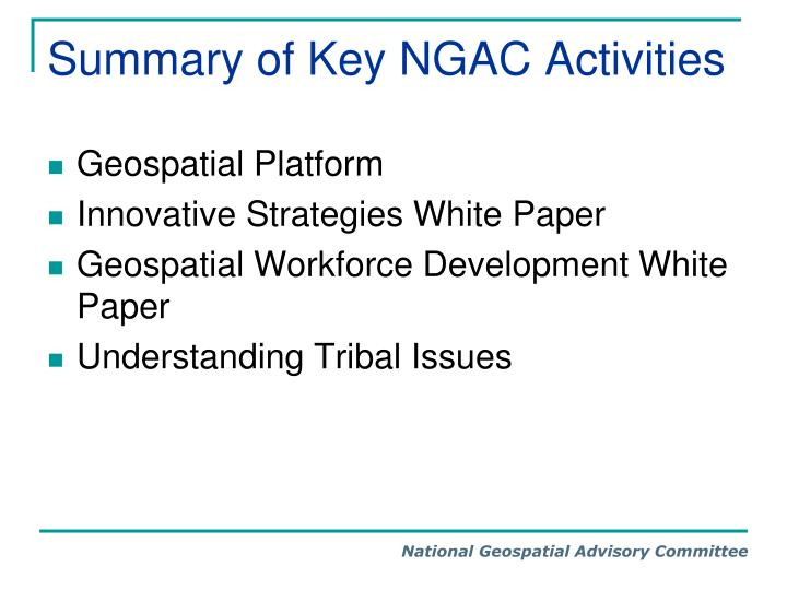 Summary of key ngac activities
