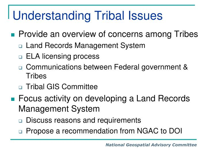Understanding Tribal Issues