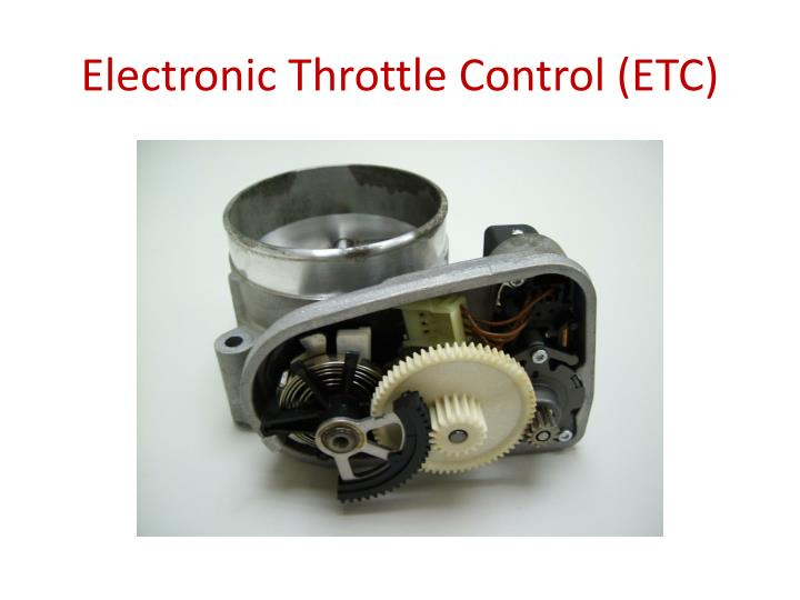 Electronic Throttle Control (ETC)