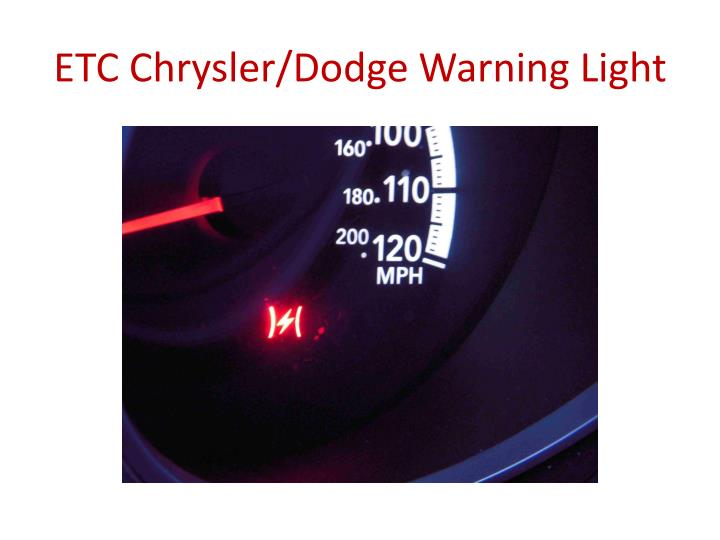 ETC Chrysler/Dodge Warning Light