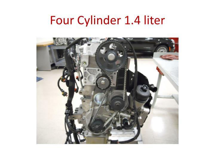Four Cylinder 1.4 liter