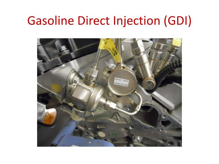 Gasoline Direct Injection (GDI)